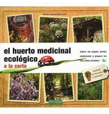 El huerto medicinal ecológico a la carta