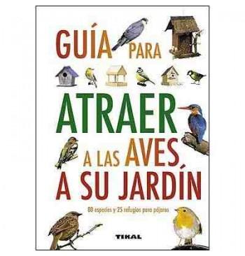 Guía para atraer a las aves a su jardín