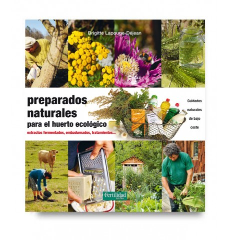 Preparados naturales para el huerto ecológico