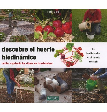 Descubre el huerto biodinámico